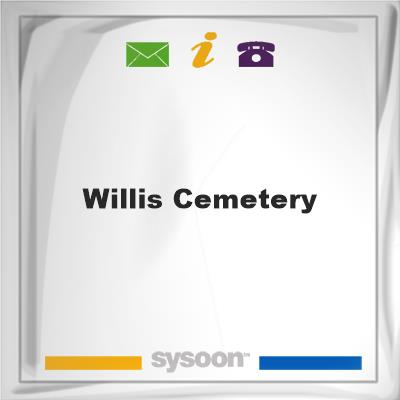 Willis Cemetery, Willis Cemetery