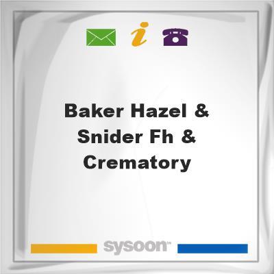 Baker-Hazel & Snider FH & Crematory, Baker-Hazel & Snider FH & Crematory