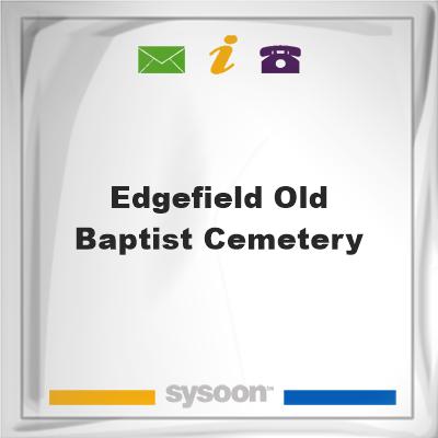 Edgefield Old Baptist Cemetery, Edgefield Old Baptist Cemetery