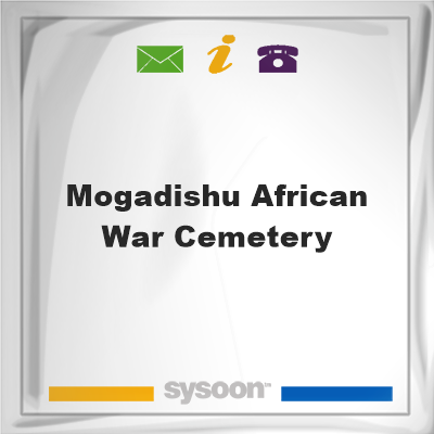 Mogadishu African War Cemetery, Mogadishu African War Cemetery