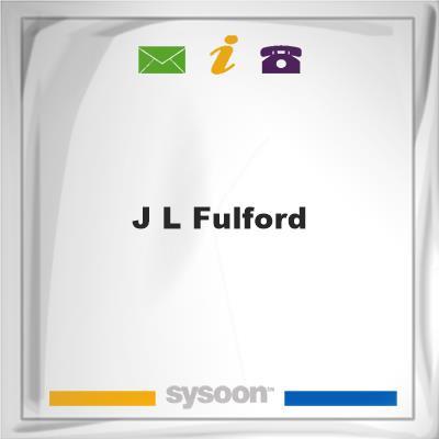 J L Fulford, J L Fulford