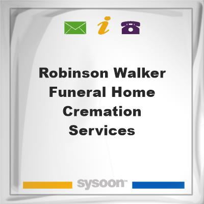 Robinson-Walker Funeral Home & Cremation Services, Robinson-Walker Funeral Home & Cremation Services
