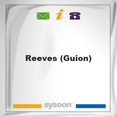 Reeves (Guion), Reeves (Guion)