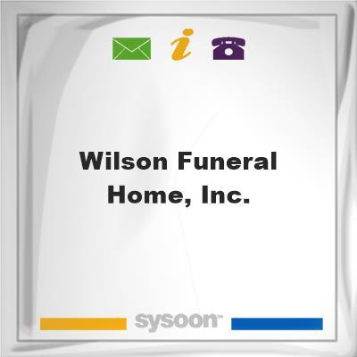 Wilson Funeral Home, Inc., Wilson Funeral Home, Inc.