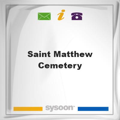 Saint Matthew Cemetery, Saint Matthew Cemetery