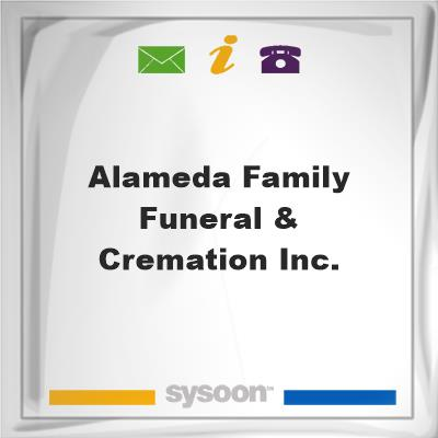 Alameda Family Funeral & Cremation Inc., Alameda Family Funeral & Cremation Inc.