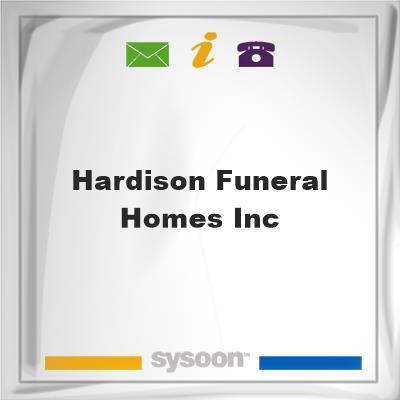 Hardison Funeral Homes Inc, Hardison Funeral Homes Inc