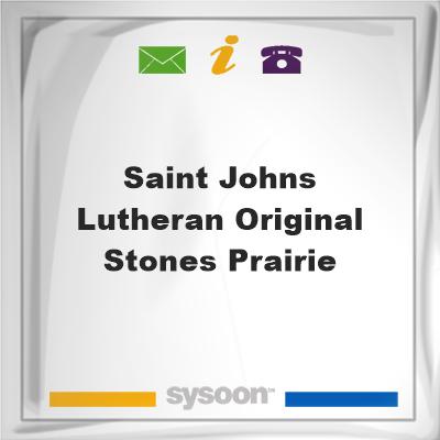 Saint Johns Lutheran Original Stones Prairie, Saint Johns Lutheran Original Stones Prairie