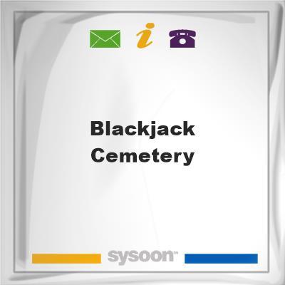 Blackjack CemeteryBlackjack Cemetery on Sysoon