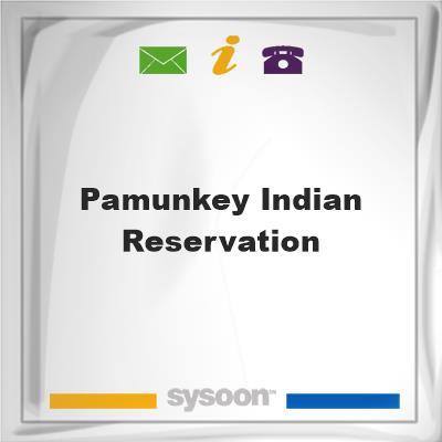Pamunkey Indian Reservation, Pamunkey Indian Reservation