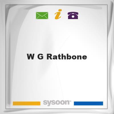 W G Rathbone, W G Rathbone