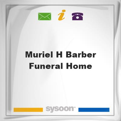 Muriel H Barber Funeral HomeMuriel H Barber Funeral Home on Sysoon