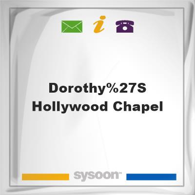 Dorothy's Hollywood Chapel, Dorothy's Hollywood Chapel