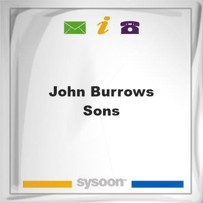 John Burrows & Sons, John Burrows & Sons