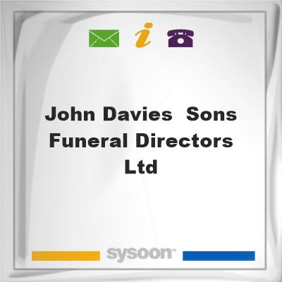John Davies & Sons Funeral Directors Ltd, John Davies & Sons Funeral Directors Ltd
