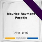 Maurice Raymond Paradis, Headstone of Maurice Raymond Paradis (1917 - 2004), memorial