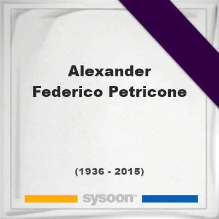 Alexander Federico Petricone, Headstone of Alexander Federico Petricone (1936 - 2015), memorial