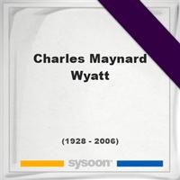 Charles Maynard Wyatt, Headstone of Charles Maynard Wyatt (1928 - 2006), memorial
