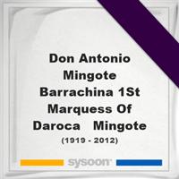 Don Antonio Mingote Barrachina, 1st Marquess Of Daroca - Mingote, Headstone of Don Antonio Mingote Barrachina, 1st Marquess Of Daroca - Mingote (1919 - 2012), memorial