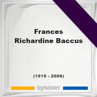 Frances Richardine Baccus, Headstone of Frances Richardine Baccus (1915 - 2008), memorial