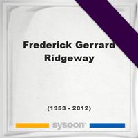 Frederick Gerrard Ridgeway, Headstone of Frederick Gerrard Ridgeway (1953 - 2012), memorial