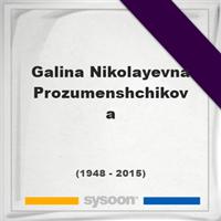 Galina Nikolayevna Prozumenshchikova, Headstone of Galina Nikolayevna Prozumenshchikova (1948 - 2015), memorial