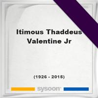 Itimous Thaddeus Valentine, Jr., Headstone of Itimous Thaddeus Valentine, Jr. (1926 - 2015), memorial