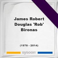 James Robert Douglas 'Rob' Bironas on Sysoon