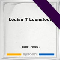 Louise T Loonsfoot, Headstone of Louise T Loonsfoot (1899 - 1997), memorial