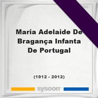 Maria Adelaide De Bragança, Infanta De Portugal, Headstone of Maria Adelaide De Bragança, Infanta De Portugal (1912 - 2012), memorial