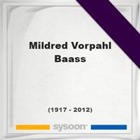 Mildred Vorpahl Baass, Headstone of Mildred Vorpahl Baass (1917 - 2012), memorial