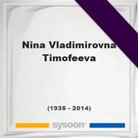 Nina Vladimirovna Timofeeva, Headstone of Nina Vladimirovna Timofeeva (1935 - 2014), memorial