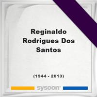Reginaldo Rodrigues Dos Santos, Headstone of Reginaldo Rodrigues Dos Santos (1944 - 2013), memorial