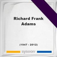 Richard Frank Adams on Sysoon
