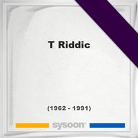 T Riddic, Headstone of T Riddic (1962 - 1991), memorial