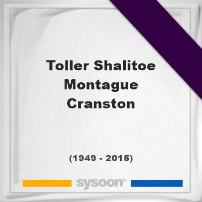 Toller Shalitoe Montague Cranston on Sysoon
