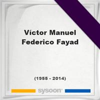 Víctor Manuel Federico Fayad, Headstone of Víctor Manuel Federico Fayad (1955 - 2014), memorial