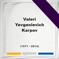 Valeri Yevgenievich Karpov, Headstone of Valeri Yevgenievich Karpov (1971 - 2014), memorial