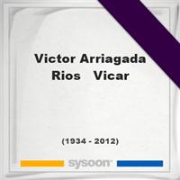 Victor Arriagada Rios - Vicar, Headstone of Victor Arriagada Rios - Vicar (1934 - 2012), memorial