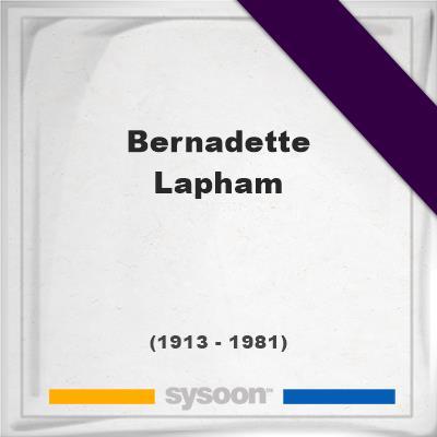 Bernadette Lapham, Headstone of Bernadette Lapham (1913 - 1981), memorial