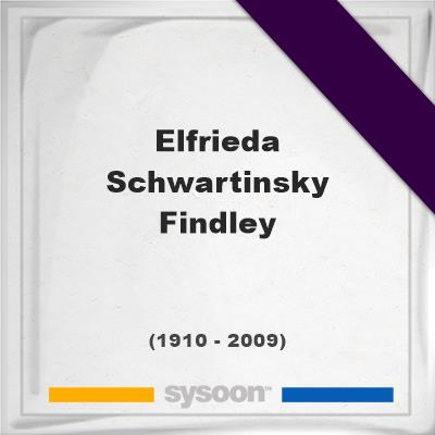 Elfrieda Schwartinsky Findley, Headstone of Elfrieda Schwartinsky Findley (1910 - 2009), memorial