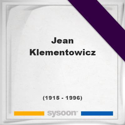 Jean Klementowicz, Headstone of Jean Klementowicz (1915 - 1996), memorial
