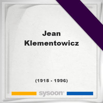 Headstone of Jean Klementowicz (1915 - 1996), memorialJean Klementowicz on Sysoon