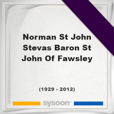 Headstone of Norman St John-Stevas, Baron St John Of Fawsley (1929 - 2012), memorialNorman St John-Stevas, Baron St John Of Fawsley on Sysoon
