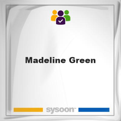 Madeline Green, Madeline Green, member