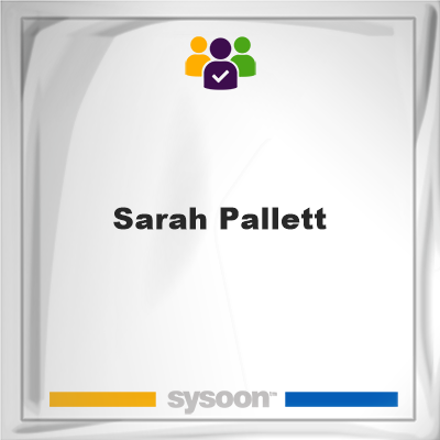 Sarah Pallett, Sarah Pallett, member