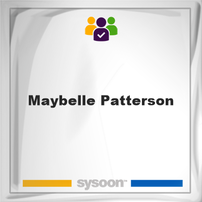 Maybelle Patterson, memberMaybelle Patterson on Sysoon
