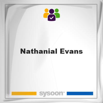 Nathanial Evans, Nathanial Evans, member