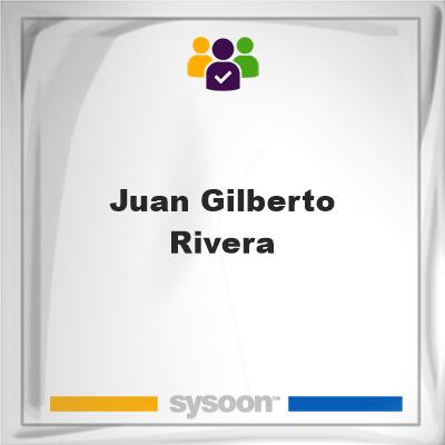 Juan Gilberto Rivera, Juan Gilberto Rivera, member