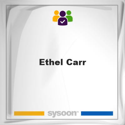 Ethel Carr, Ethel Carr, member